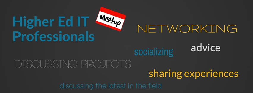 Higher Ed IT Professionals Meetup Group