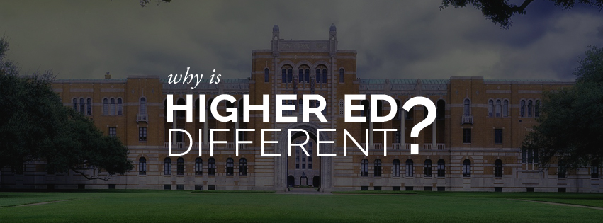 Why is Higher Ed Different? Users